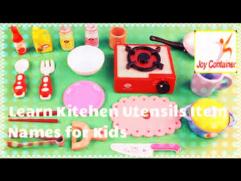 Learn Kitchen | Cooking | Items | Utensils | Names | Kids