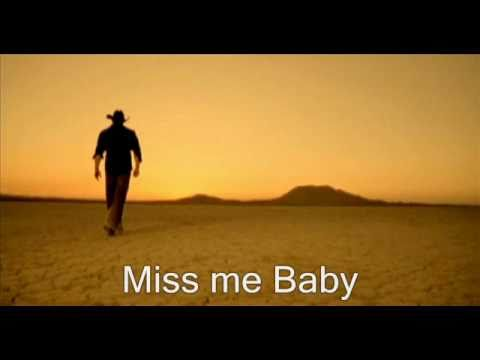 Chris Cagle - Miss Me Baby [With Lyrics]