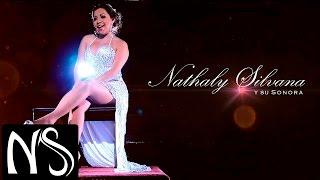 Nathaly Silvana - Otra ocupa mi lugar