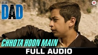 Chhota Hoon Main Audio Full Song Dear Dad Arvind Swamy  Himanshu Sharma