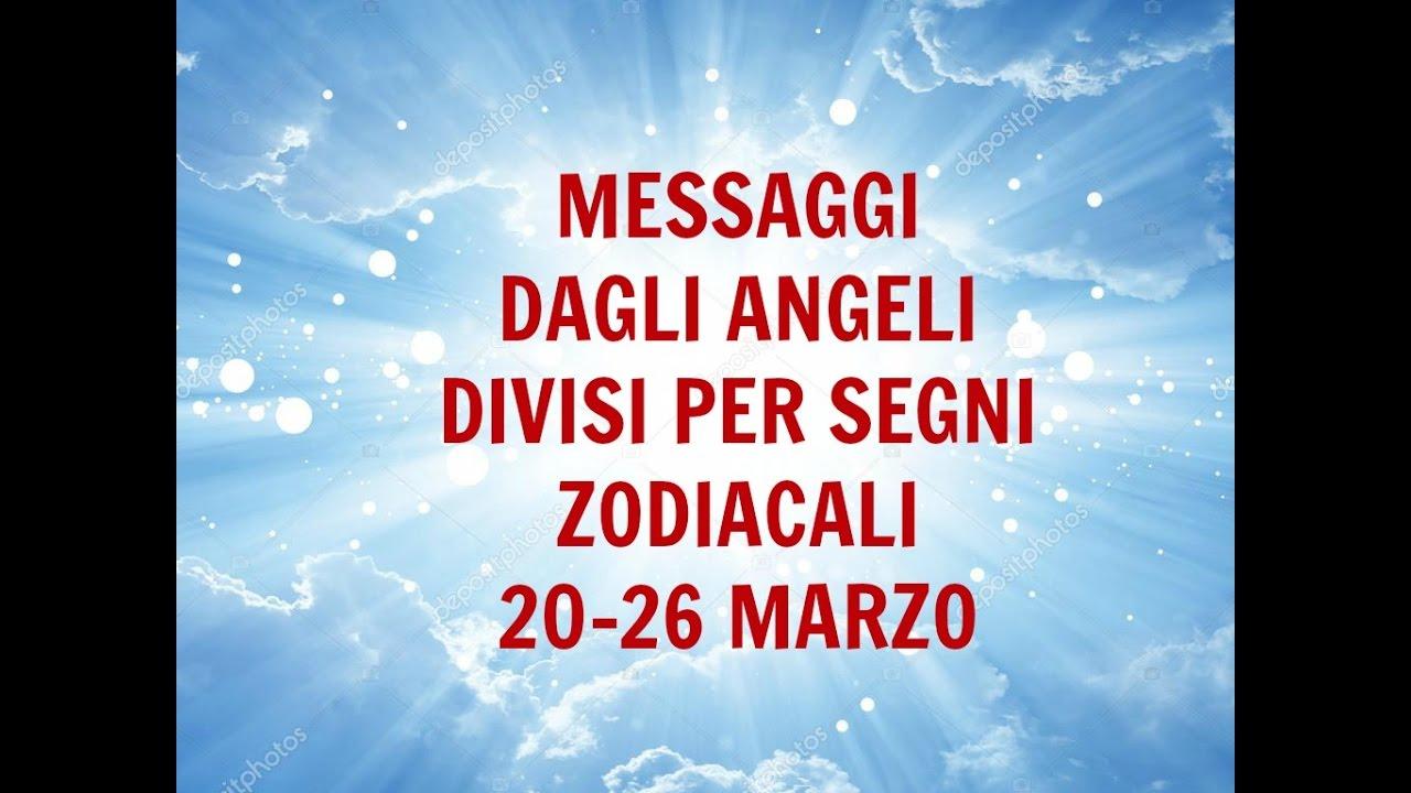Messaggi Angelici divisi per Segno Zodiacale ★ Settimana dal 20 al 26 marzo 2017