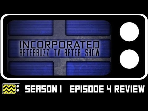 Incorporated Season 1 Episode 4 Review & After Show | AfterBuzz TV