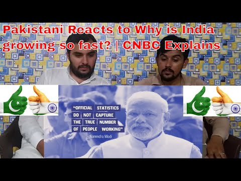 Pakistani Reacts to Why is India growing so fast? | CNBC Explains Reaction Complex