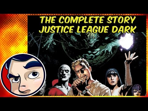 Justice League Dark In the Dark - Complete Story