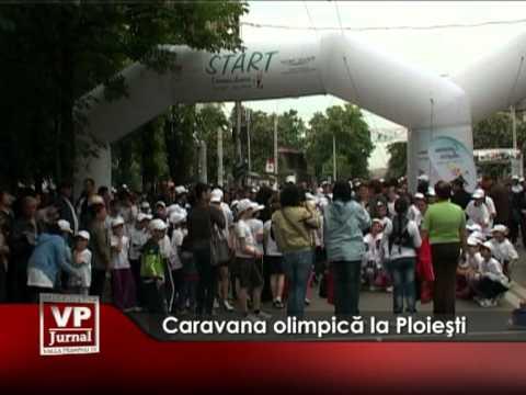 Caravana olimpică la Ploieşti