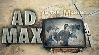 Making Ad Max