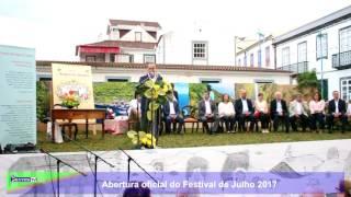 Abertura oficial do Festival de Julho 2017