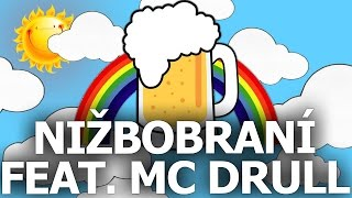 Video Gary Oak feat. MC Drull - Nižbobraní (official party music video