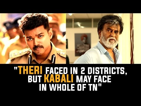 Vijays-THERI-faced-problems-in-2-districts-but-KABALI-may-face-in-whole-of-TN--Kannappan