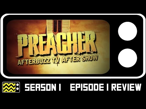 Preacher Season 1 Episode 1 Review & After Show | AfterBuzz TV