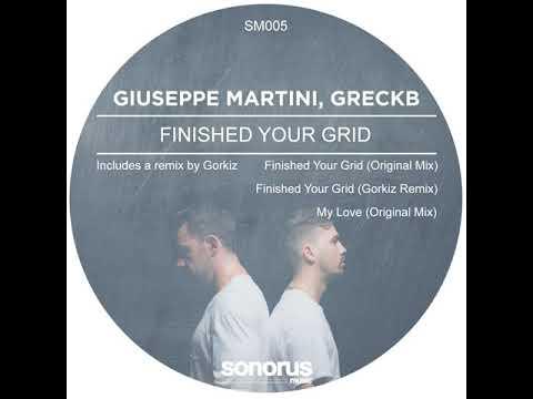 Giuseppe Martini: Finished your grid (Gorkiz Remix)