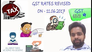 GST RATES ON 69 PRODUCTS ARE REVISED AND LIMIT OF COMPOSITION HAS BEEN INCREASED UP TO 75 LACS