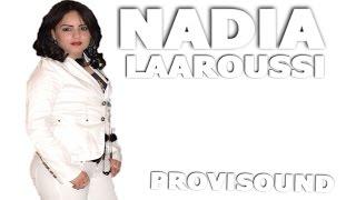 نادية العروسي - Reggada HD Bienvenue sur la chaîne Provisound Officielle! Abonnez-vous à la chaîne içi : http://bit.ly/1FmqrAQ Abonnez-vous à la page FACEBOO...