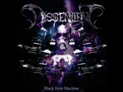 Dissentient - Black Hole Machine online metal music video by DISSENTIENT