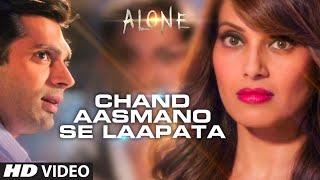 Nonton  Chand Aasmano Se Laapata  Video Song   Alone   Bipasha Basu   Karan Singh Grover Film Subtitle Indonesia Streaming Movie Download