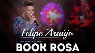 Felipe Araújo - Book Rosa |  DVD 1dois3