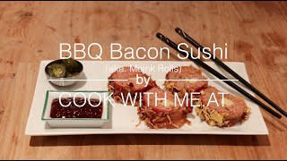 BBQ Bacon Sushi - COOK WITH ME.AT - YouTube