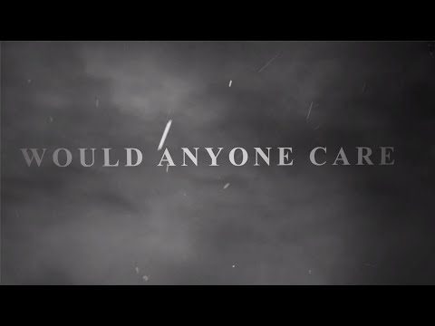 Citizen Soldier - Would Anyone Care (Official Lyric Video)