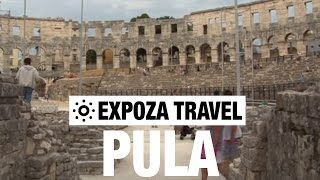 Pula Croatia  city images : Pula (Croatia) Vacation Travel Video Guide