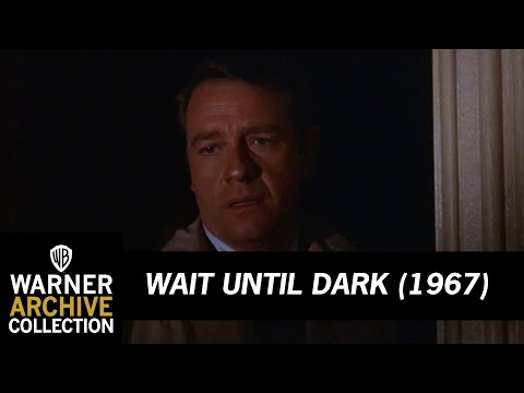 Wait Until Dark (1967) – What Are You Doing With That Gasoline?