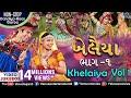 Khelaiya - Vol1   ખેલૈયા   Non Stop Gujarati Dandiya Raas Garba   JUKEBOX  Best Dandiya Garba Songs