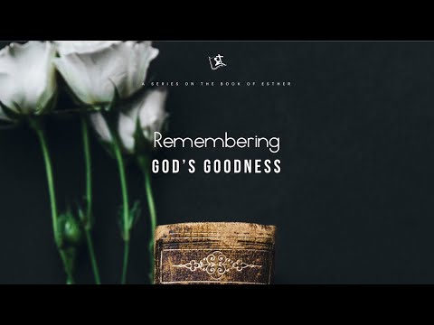 "Remembering God's Goodness - Pastor Carmelo ""Mel"" B. Caparros II"