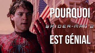 POURQUOI SPIDER-MAN 2 EST GÉNIAL