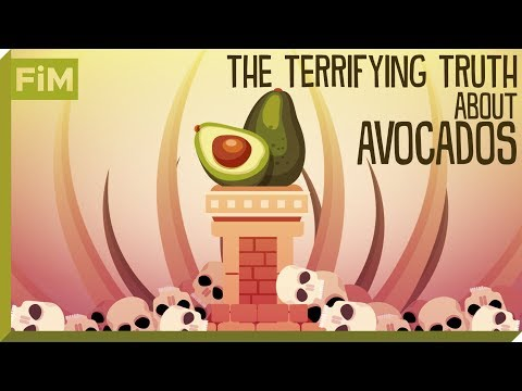 The Terrifying Truth About Avocados