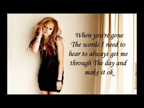 Avril Lavigne - When you're gone (Lyrics)