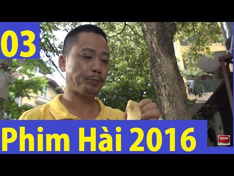 Phim Hài 2016 - Râu ơi Vểnh Ra Tập 3 Full