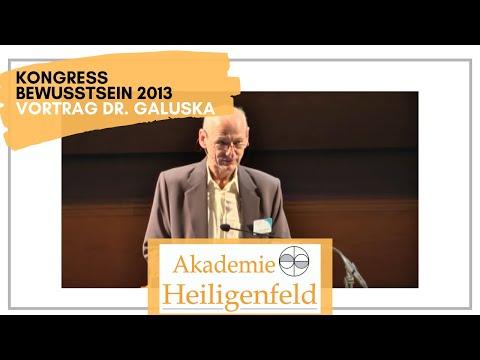 Kongress Heiligenfeld 2013 | Vortrag Dr. Joachim Galuska | Bewusstsein
