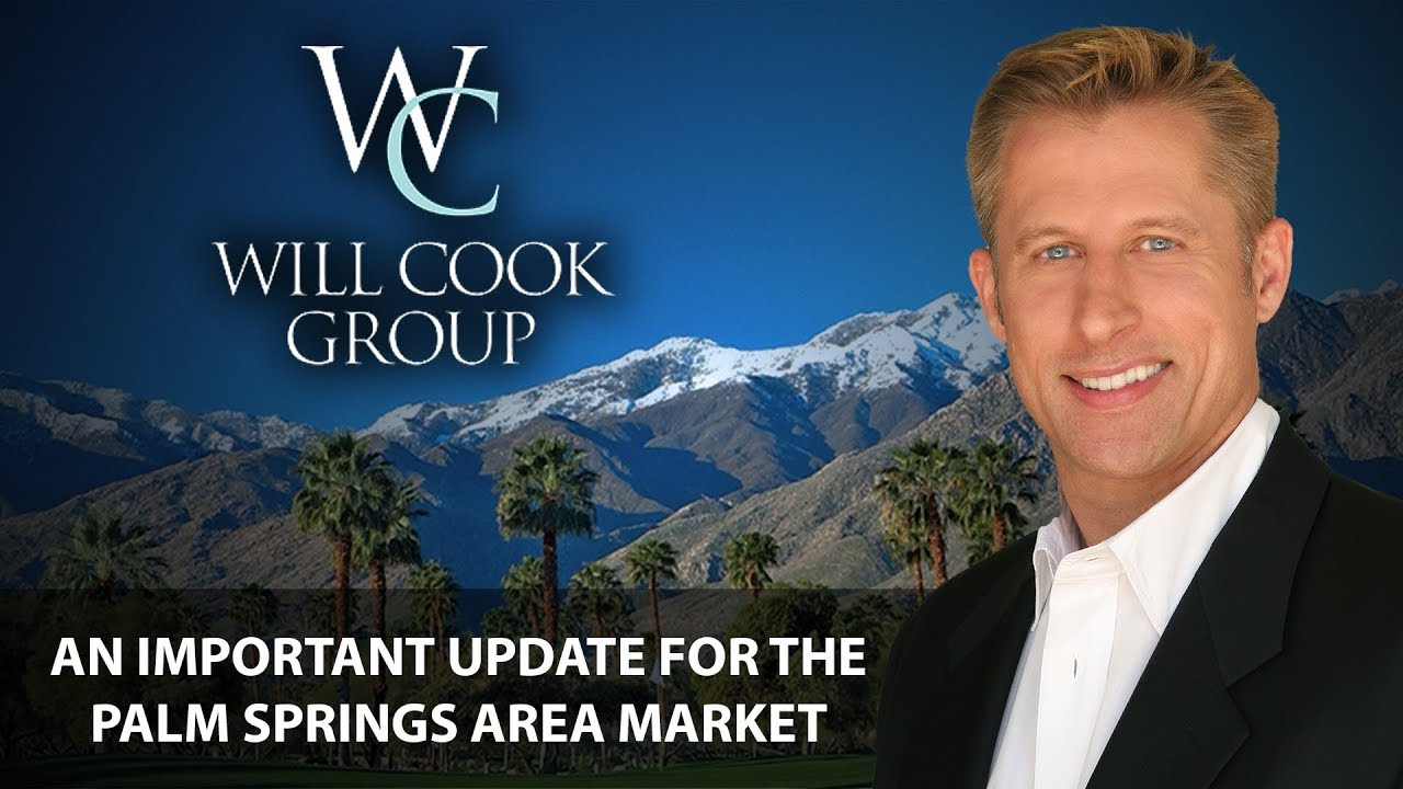 An Important Update for the Palm Springs Area Market