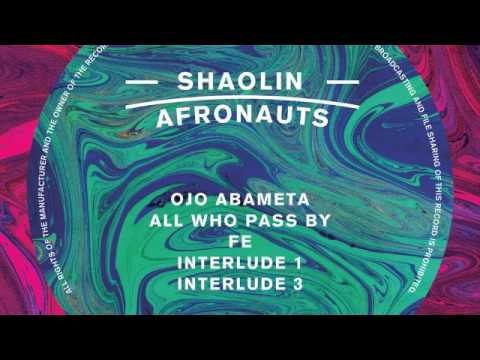 02 The Shaolin Afronauts - All Who Pass By [Freestyle Records]
