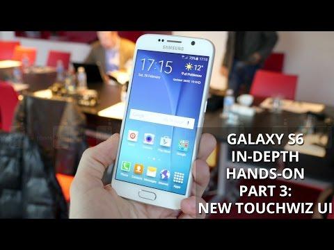 Samsung Galaxy S6 in-depth hands-on part 3: new TouchWiz interface