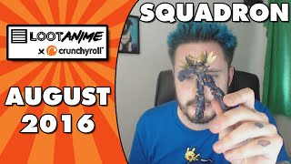 SQUADRON | LootAnime x Crunchyroll Opening | AUGUST 2016 Theme by Ace Trainer Liam