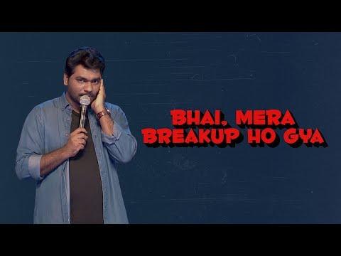 Video Bhai, Mera Break up Hogaya - Zakir Khan download in MP3, 3GP, MP4, WEBM, AVI, FLV January 2017