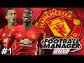 Football Manager 2017 | Manchester United Career Mode | #1 | BACK HOME