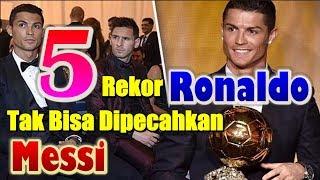 Video 5 Rekor Cristiano Ronaldo Yang Tak Bisa Dipecahkan Lionel Messi MP3, 3GP, MP4, WEBM, AVI, FLV Januari 2019