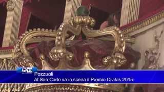 Pozzuoli - Al San Carlo va in scena il Premio Civitas 2015