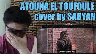 Video ATOUNA EL TOUFOULE Cover by SABYAN l Filipino Reaction MP3, 3GP, MP4, WEBM, AVI, FLV Agustus 2018