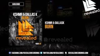 KSHMR & DallasK videoklipp Burn