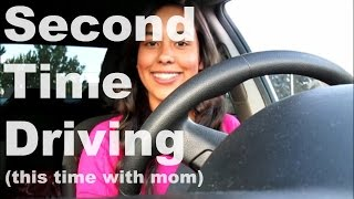 Second Time Driving (this time with Mom)