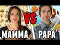 MAMMA VS PAPA'