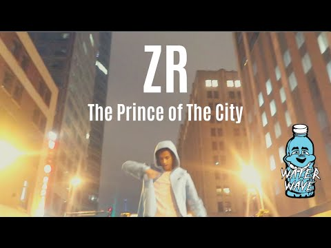 """ZR - """"The Prince of The City"""" Shot By @Water Wave TV."""
