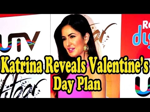 Katrina Kaif Reveals Valentine's Day Plan!