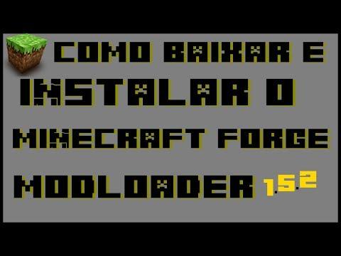 Como baixar e instalar o Minecraft Forge ModLoader 1.5.2