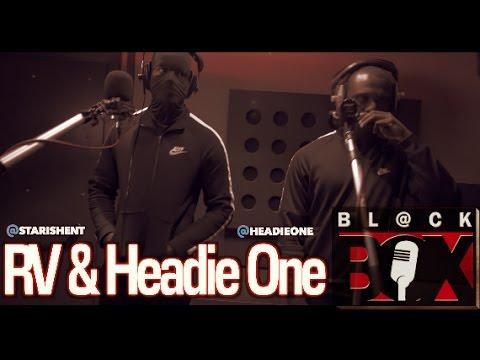 RV & Headie One | BL@CKBOX |