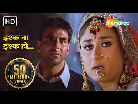 Ishq Na Ishq Ho Kisi   Dosti-Friends Forever  Akshay Kumar   Kareena Kapoor   Bobby Deol  Gold songs