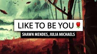 Video Shawn Mendes ‒ Like To Be You [Lyrics] 🎤 (ft. Julia Michaels) MP3, 3GP, MP4, WEBM, AVI, FLV Juni 2018