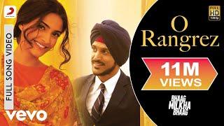 Video O Rangrez - Bhaag Milkha Bhaag | Farhan Akhtar | Sonam Kapoor MP3, 3GP, MP4, WEBM, AVI, FLV Oktober 2018